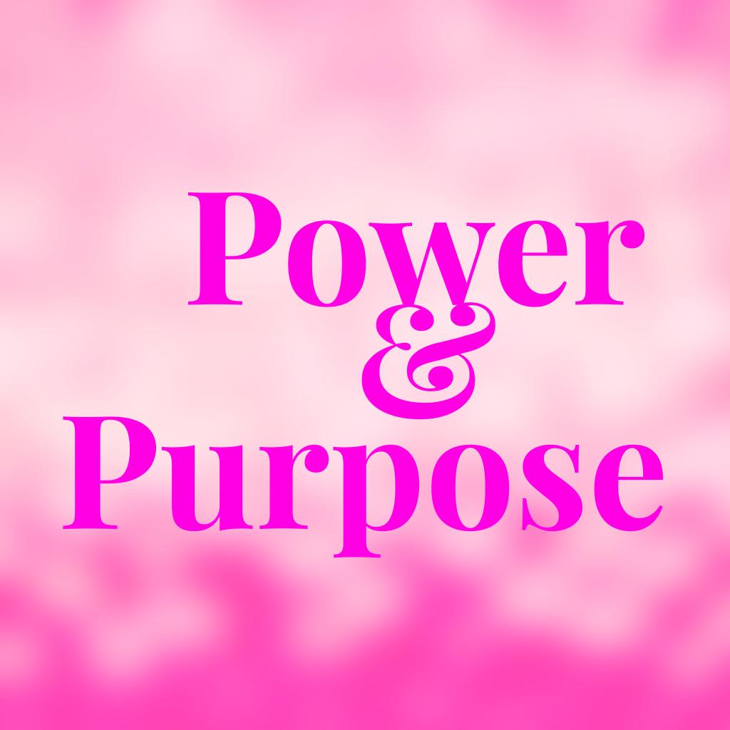 Power & Purpose Graphic